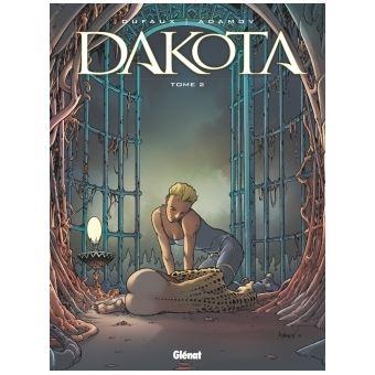 Dakota - Tome 02 : Dakota