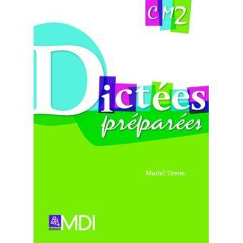 Dictees preparees cm2