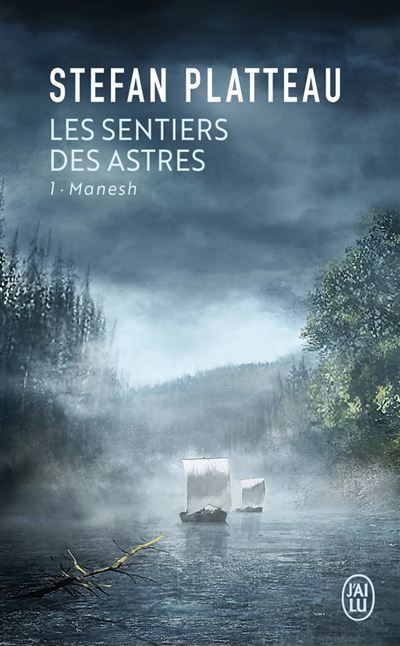 Les Sentiers des Astres, tome 1 : Manesh - Stefan Platteau
