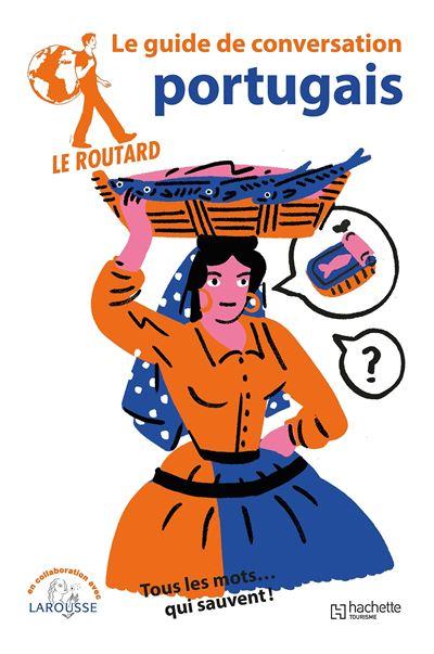 Image accompagnant le produit Le Guide du Routard Conversation Portugais