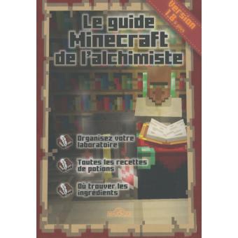Le guide minecraft de l 39 alchimiste broch st phane pilet achat livr - Guide de l architecte minecraft ...