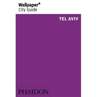 Wallpaper City Guide, Tel Aviv