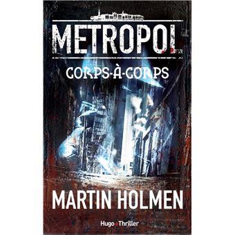 Metropol - Tome 1 : Metropol 1 Corps-à-corps