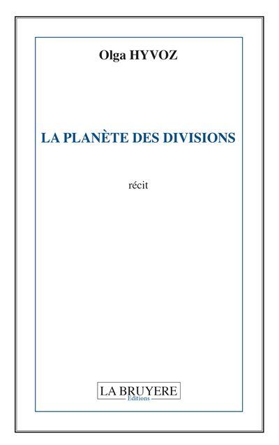 La planète des divisions