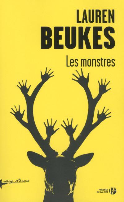 Lauren Beukes - Les monstres