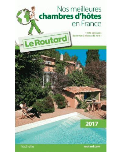 Image accompagnant le produit Guide du Routard Nos meilleures chambres d'hôtes en France