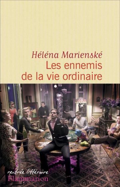 Helena Marienske - Les ennemis de la vie ordinaire
