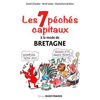 Les 7 p ch s capitaux histoires dr les en breton gallo et for Jardin 7 peches capitaux
