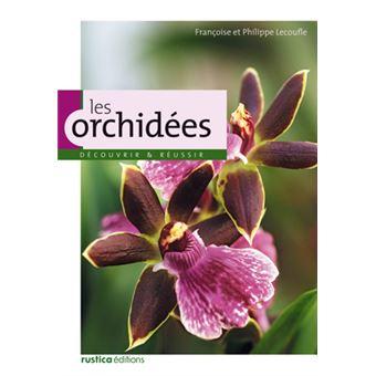 les orchid es broch fran oise lecoufle philippe lecoufle achat livre achat prix fnac. Black Bedroom Furniture Sets. Home Design Ideas
