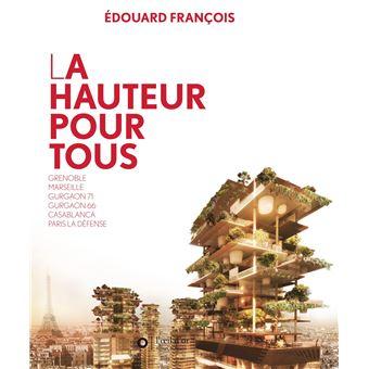 La hauteur pour tous broch edouard fran ois achat livre prix - Magasin bricolage montparnasse ...