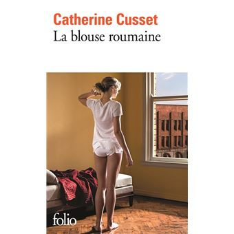 La blouse romaine de Catherine Cusset