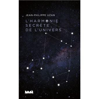 L'harmonie secrete de l'univers