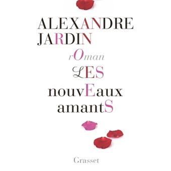 Les nouveaux amants broch alexandre jardin achat for Alexandre jardin epub