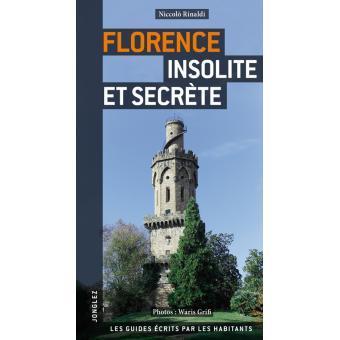 Florence insolite et secr te broch niccolo rinaldi for Insolite definition