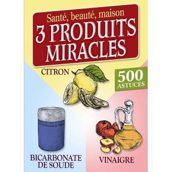 3 produits miracles bicarbonate de soude vinaigre citron broch collectif achat livre - Bicarbonate de soude citron ...