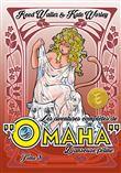 Les aventures complètes de Omaha, danseuse féline