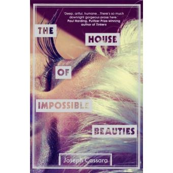 House of impossible beaties