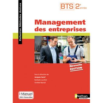 Management des entreprises BTS 2ème année (Méthodes actives) Livre + Licence élève 2017