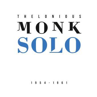 [jazz] Thelonious Sphere Monk (1917-1982) Solo-1954-1961