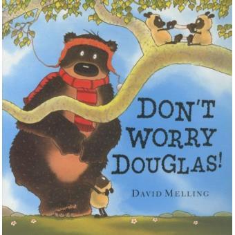 Don't worry douglas