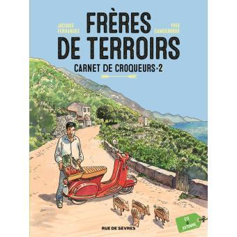 Carnet de croqueurs : frères de terroir (02) : Eté & automne :