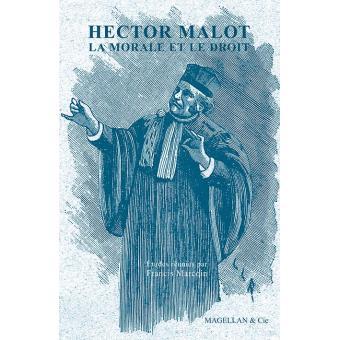 Hector Malot, la morale et le droit