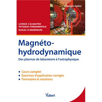 Magnétohydrodynamique : des plasmas de laboratoires à l'astrophysique