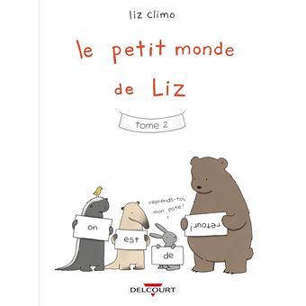 Le petit monde de Liz - Le petit monde de Liz, T2