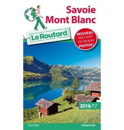 Image accompagnant le produit Guide du Routard Savoie Mont-Blanc