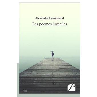 Les po mes juv niles broch alexandre lenormand for Alexandre jardin epub
