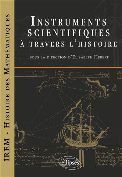 Instruments scientifiques à travers l?histoire