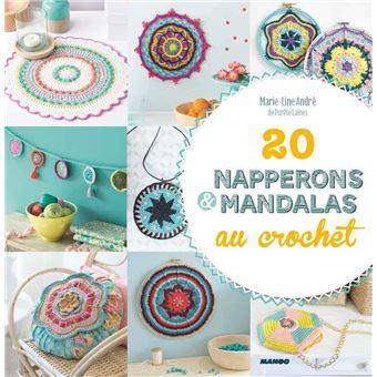 20 napperons et mandalas au crochet relié Marie Line André