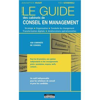 Guide des cabinets de conseil en management broch jean baptiste hugot achat livre achat - Cabinets de conseil en management ...