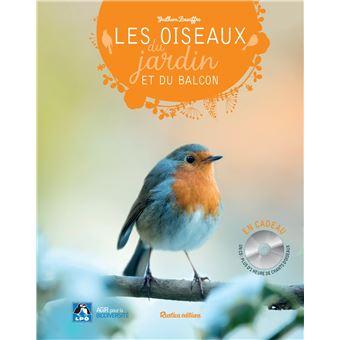 les oiseaux du jardin et du balcon livre avec 1 cd audio livre cd guilhem lesaffre achat. Black Bedroom Furniture Sets. Home Design Ideas
