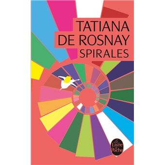 spirales edition no l 2013 poche tatiana de rosnay achat livre achat prix fnac. Black Bedroom Furniture Sets. Home Design Ideas