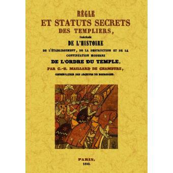 R gle et statuts secrets des templiers broch c h for Statut de jardin pas cher