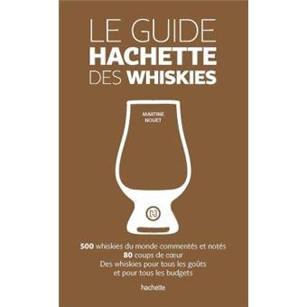 Le guide hachette des whiskies edition 2015 reli for Le guide des prix