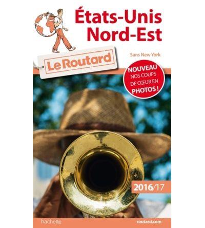 Image accompagnant le produit Guide du Routard États-Unis Nord-Est