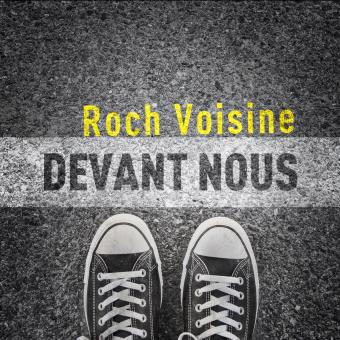Roch Voisine   Devant Nous  2017