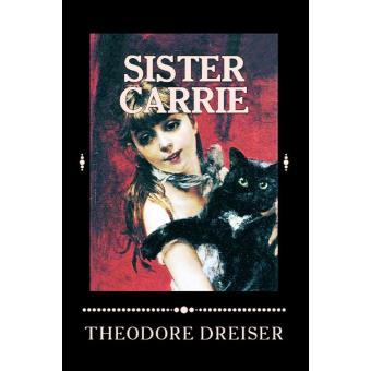 Sister Carrie Essay Guide