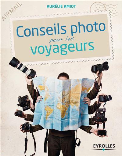 Livre : Conseils photo pour les voyageurs