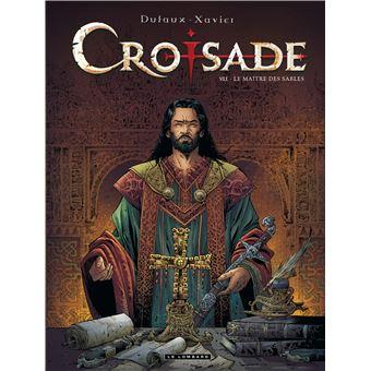 Croisade - Tome 7 : Le maître des sables