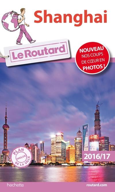 Image accompagnant le produit Guide du Routard Shanghai