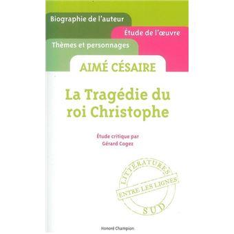 La tragedie du roi christophe de aime cesaire resume