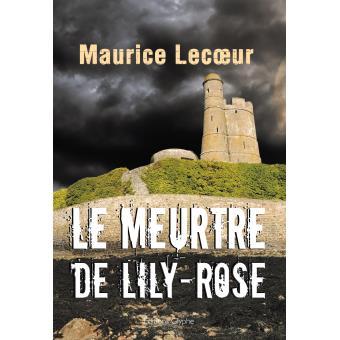 Le meurtre de Lily Rose