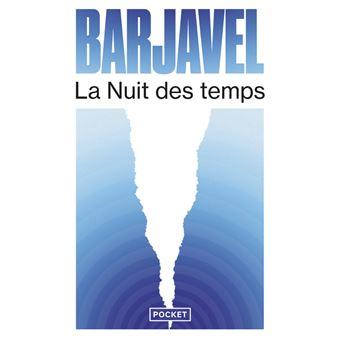 Le coin des lecteurs - La nuit des temps, Barjavel ****