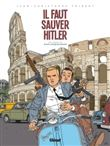Il faut sauver Hitler