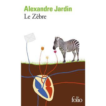 Le z bre poche alexandre jardin achat livre achat for Alexandre jardin dernier livre
