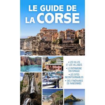 Le guide de la corse broch collectif achat livre for Le guide des prix
