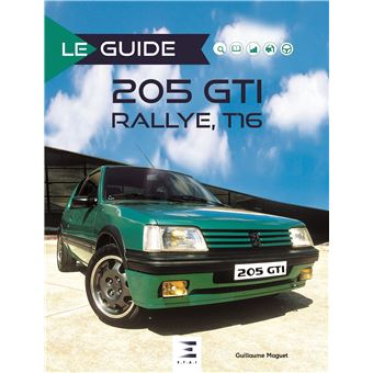 peugeot 205 gti et 205 turbo 16 reli guillaume maguet achat livre achat prix fnac. Black Bedroom Furniture Sets. Home Design Ideas